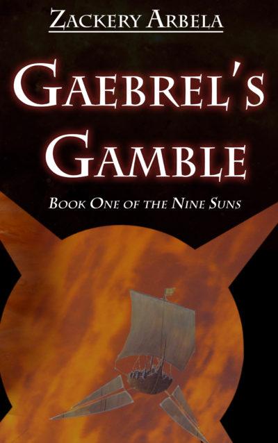 Gaebrel's Gamble
